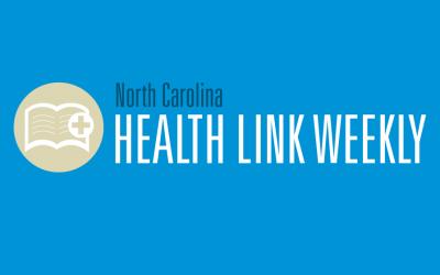 North Carolina Health Link Weekly – May 11, 2015