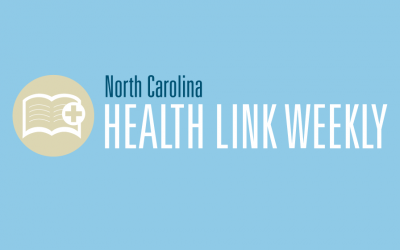 North Carolina Health Link Weekly – June 1st, 2015