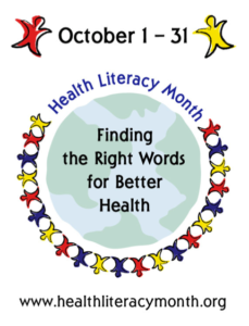 Learn more about Health Literacy Month