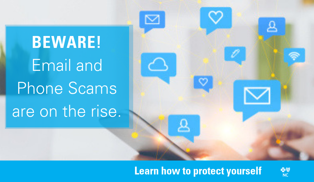 Beware: Email and phone scams are on the rise!