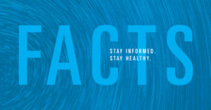 "Image reads: ""Facts: stay informed, stay healthy."