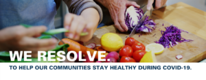 """Photo of fresh produce reads """"We resolve to help our communities stay healthy during COVID-19"""""""